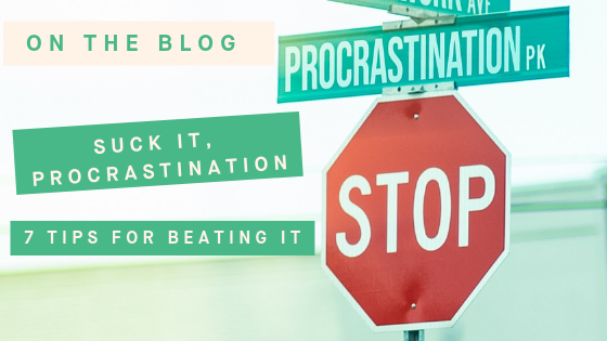 7 Tips for Beating Procrastination with The Social School.png