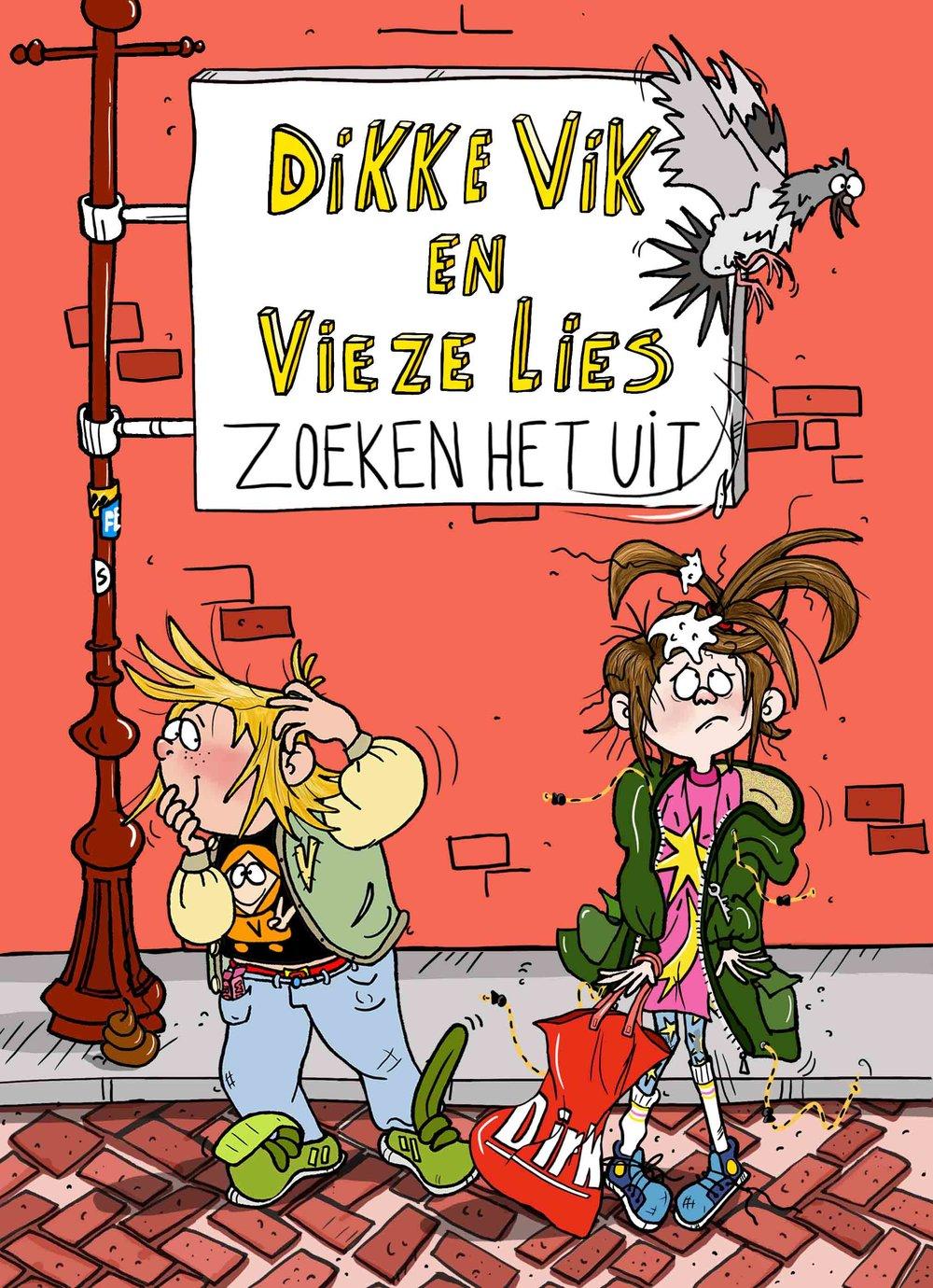 Dikke Viken vieze Lies II - Geschreven door Sunna BorghuisUitgegeven door Gottmermaart 2018