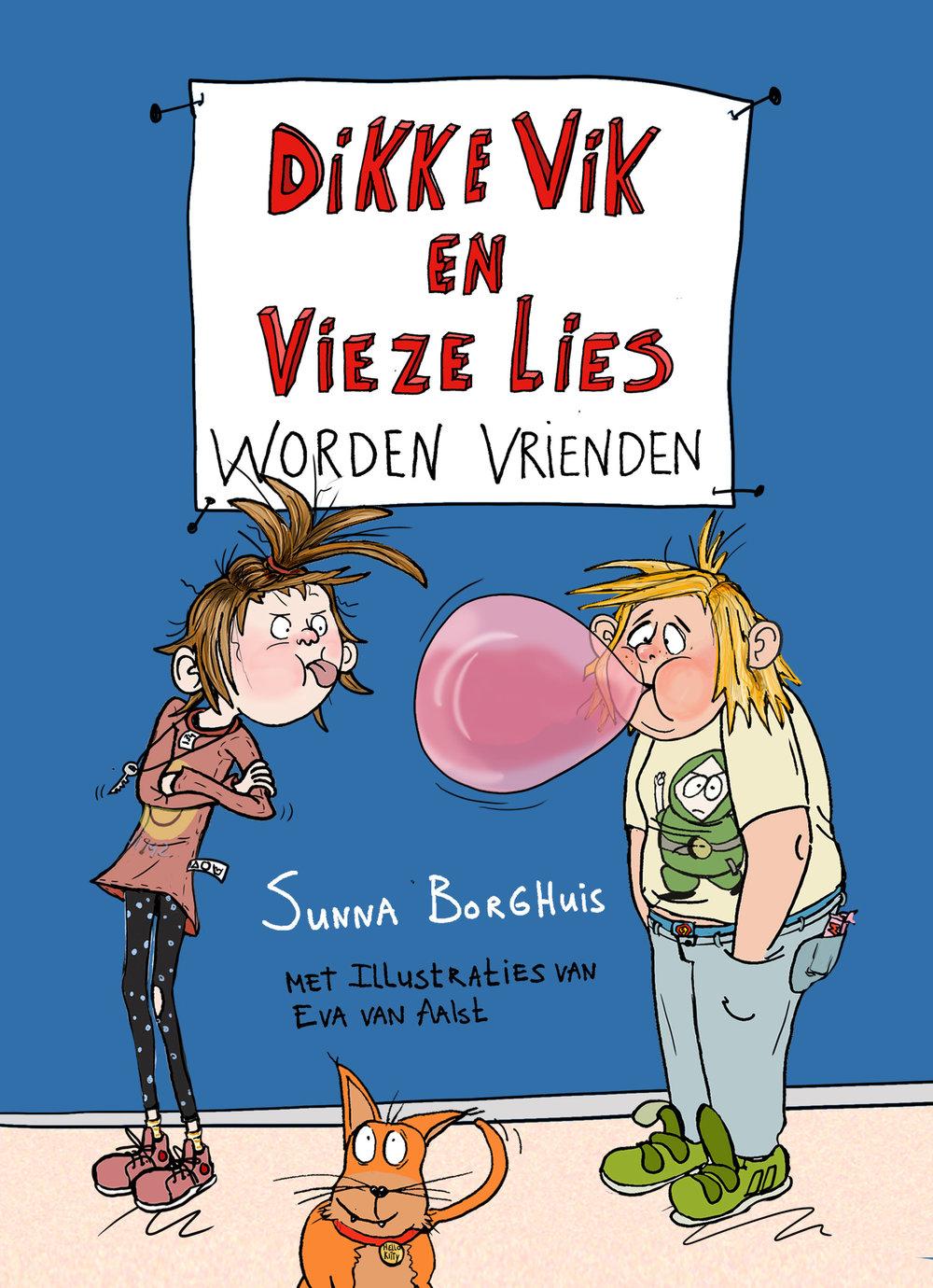 Dikke Viken vieze Lies I - Geschreven door Sunna BorghuisUitgegeven door Gottmerjuni 2017