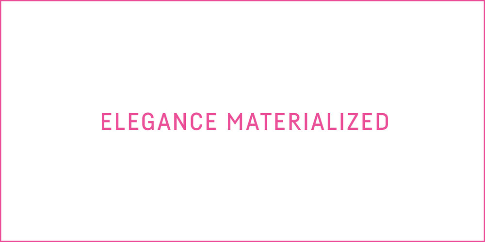 ELEGANCE MATERIALIZED-rec.jpg