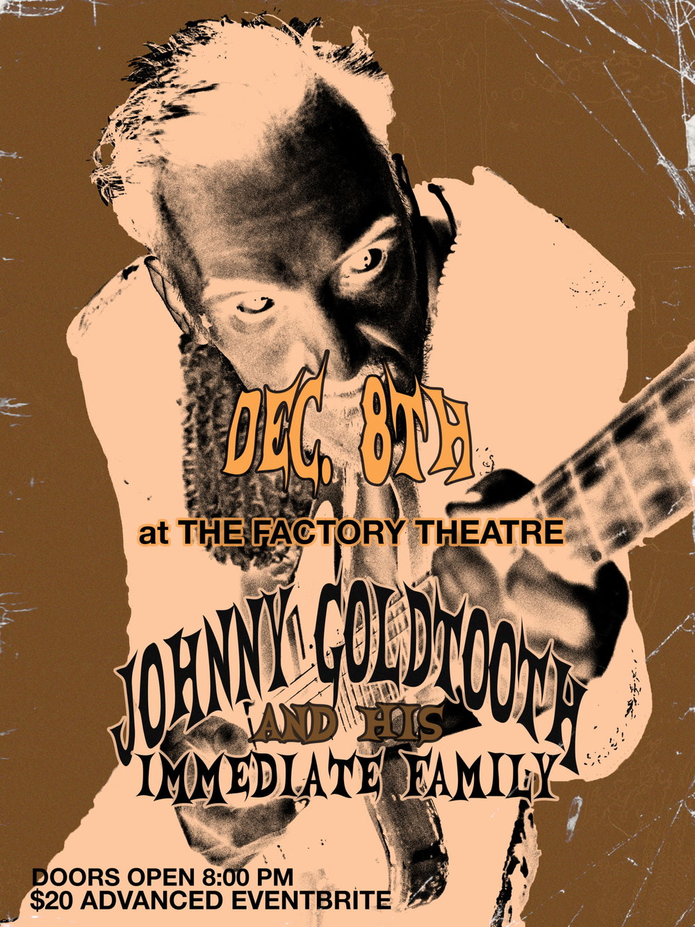 Johnny Goldtooth and His Immediate Family December 8th at the Factory Theatre    TICKETS