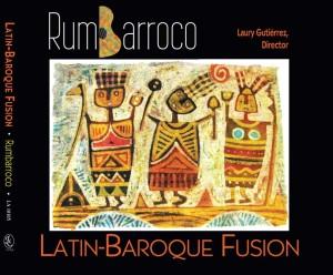 Rumbarroco: Latin-Baroque Fusion