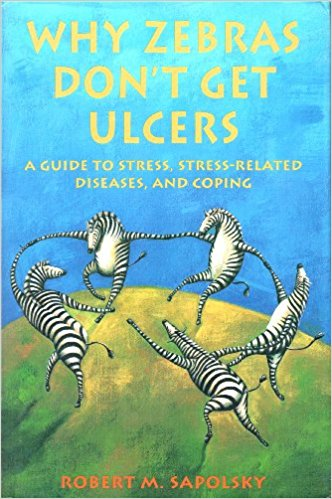 Why Zebras Don't Get Ulcers.jpg