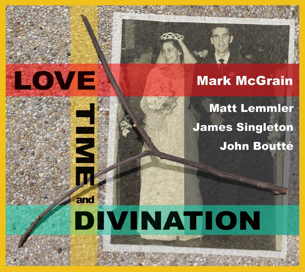 "Album Cover: ""LOVE+TIME+DIVINATION"" by Mark McGrain"