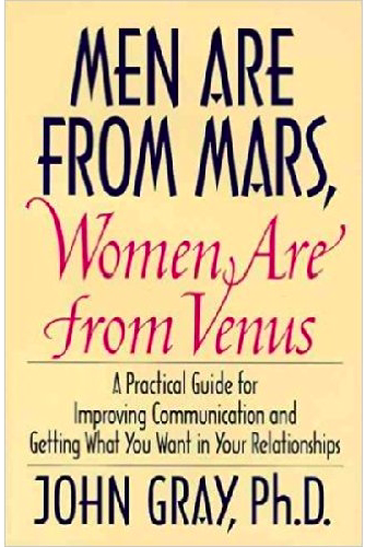 John Gray - Men Are From Mars, Women Are From Venus