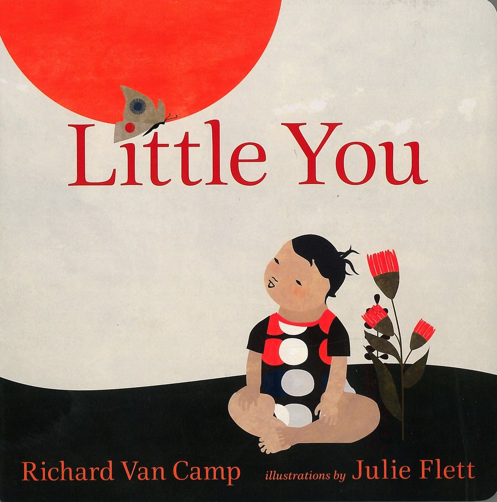 Little You - by Richard Van Camp