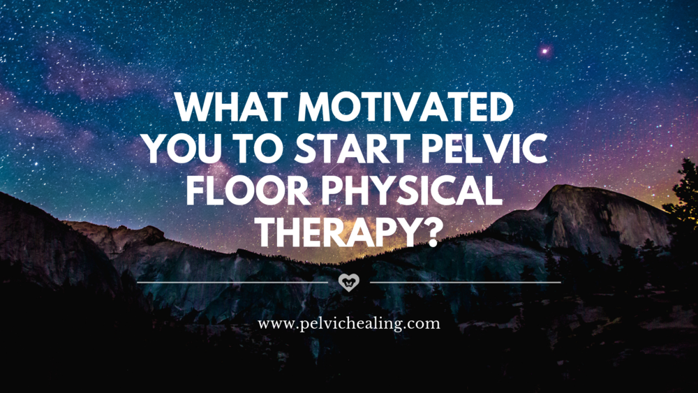What to expect when starting pelvic floor physical therapy | your first pelvic floor physical therapy appointment