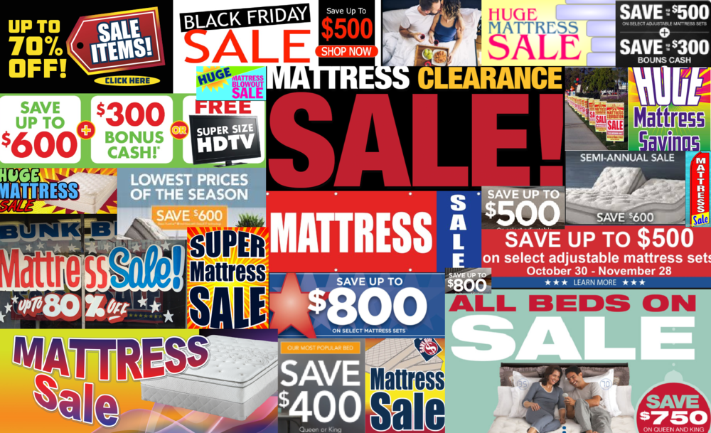 """We've all seen them, right? These are just a few of the mattress """"sales"""" currently going on in November of 2017."""