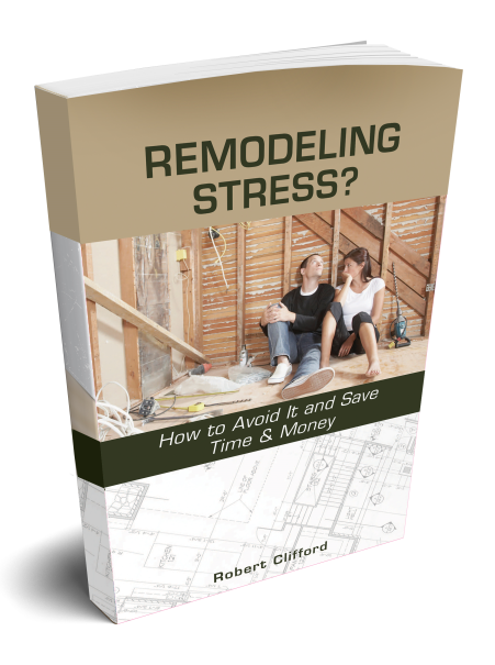 Book on how to avoid remodeling stress and save time and money on your home renovation