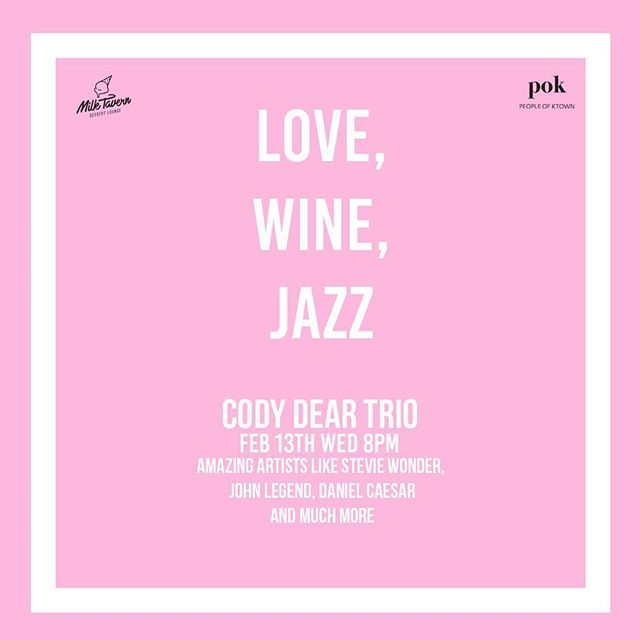 Romantic night out at Milk Tavern on Valentine's Day Eve!💘 Classic and modern love songs such as Stevie Wonder, John Legend, Daniel Caesar and more will be played Live by Cody Dear Trio( @Cody.dear @junorada @shearnnance )throughout the night.  For IG Only: Tag 4 friends and DM us you participated before 2/11 Monday for a chance to win a welcome wine sponsored by @thedropwine 🍷