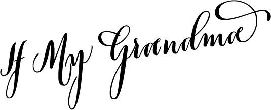 If my grandma black.logo.jpg