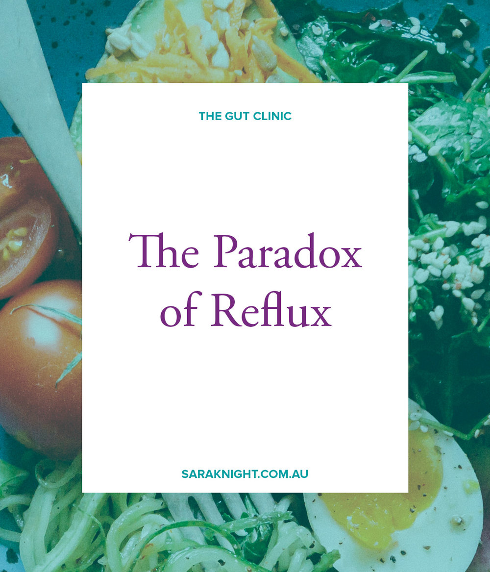 Sara Knight The Gut Clinic Newcastle Naturopath New Lambton The Paradox of Reflux