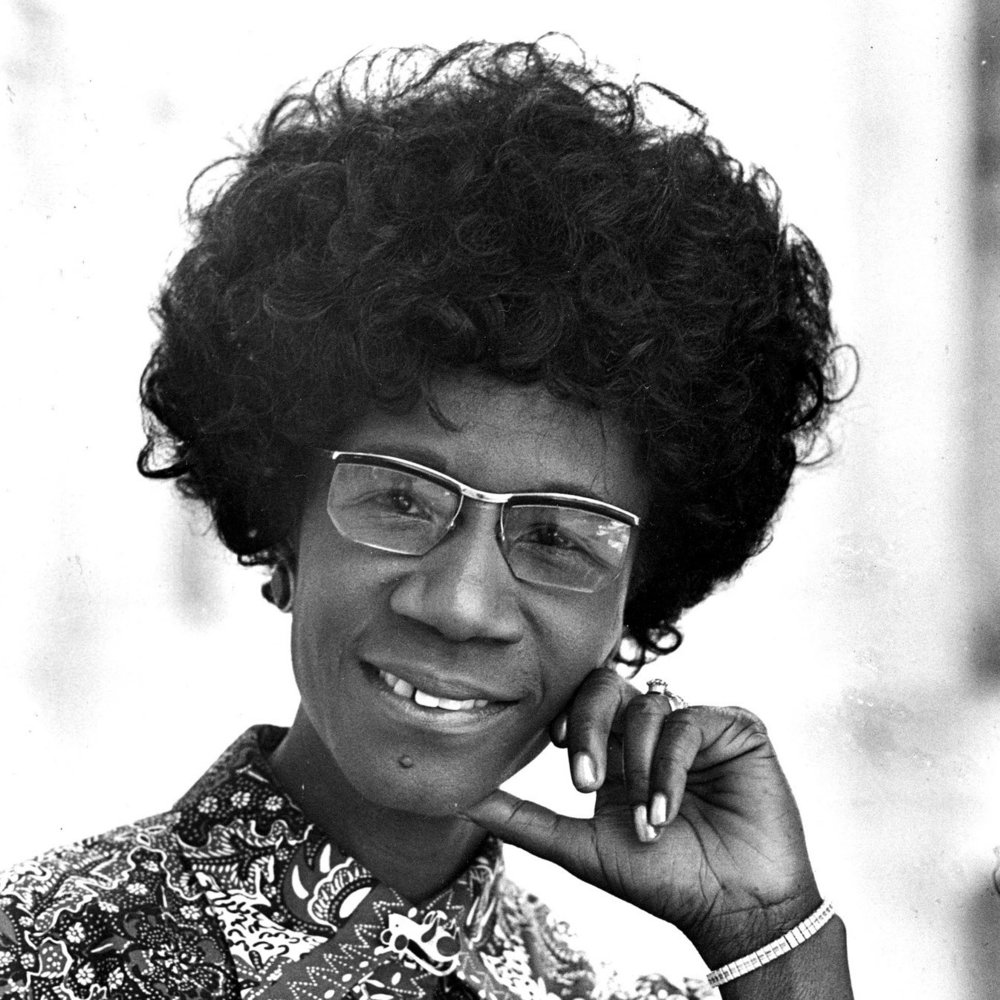 Shirley Chisholm - First black woman elected to congress and the first woman to run for the Democratic Party's presidential nomination