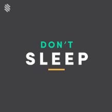 Don't Sleep Playlist