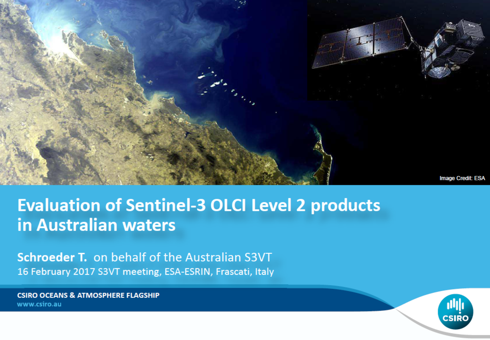 View/download the Australian Sentinel-3 Validation Team (S3VT) presentation from the 2017 S3VT meeting - ESA-ESRIN
