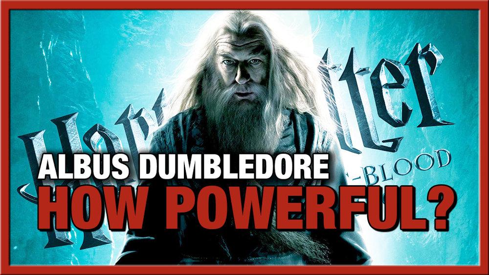 ytthumbnail_dumbledorepowerful.jpg