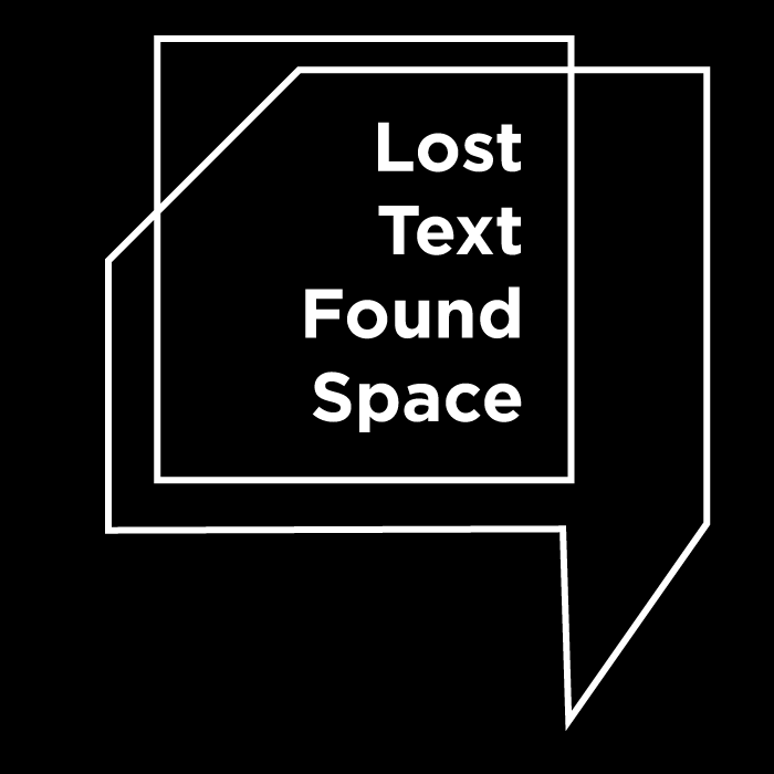Lost Text/Found Space