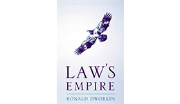 Law's Empire – Ronald Dworkin