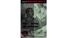 Race, Writing and Difference – Henry Louis Gates Jr.