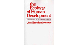 The Ecology of Human Development – Urie Bronfenbrenner