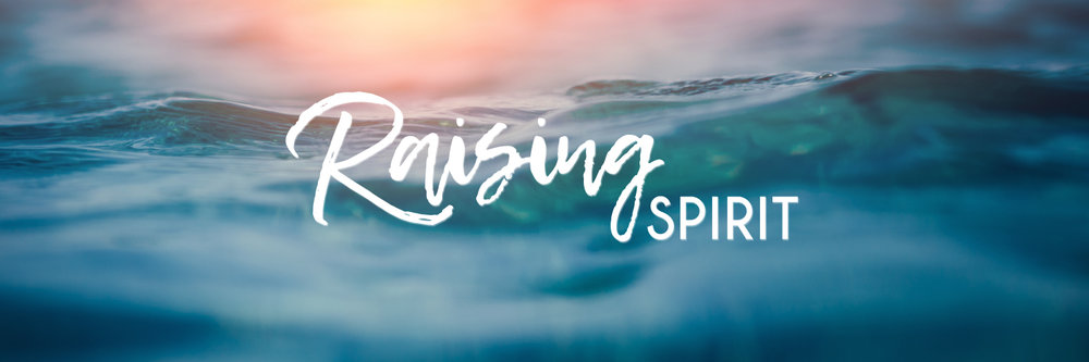 Raising-Spirit-.jpg