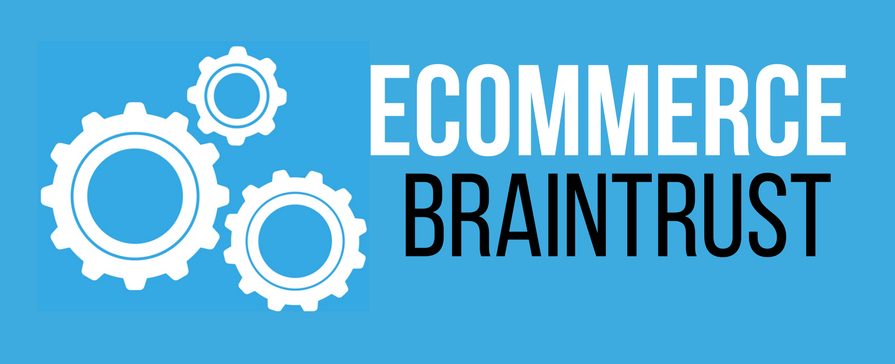 ECommerce BrainTrust