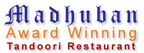 MADHUBAN TANDOORI LISS - AWARD WINNING INDIAN & BANGLADESHI RESTAURANT
