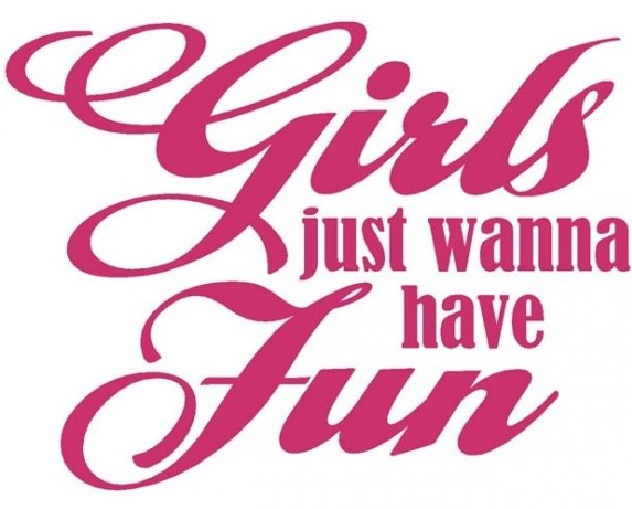 girls-just-wanna-have-fun-vinyl-wall-quote