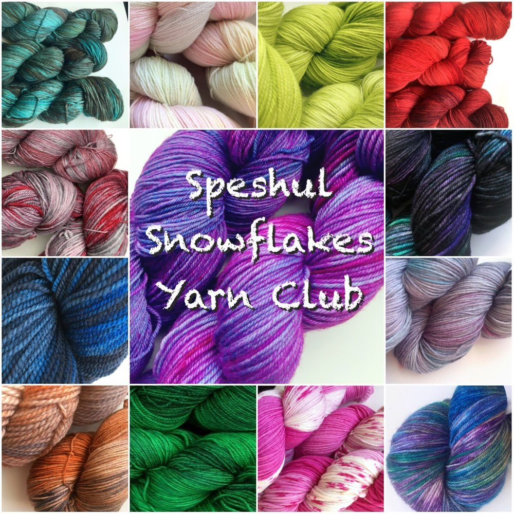 Speshul Snowflakes Yarn Club