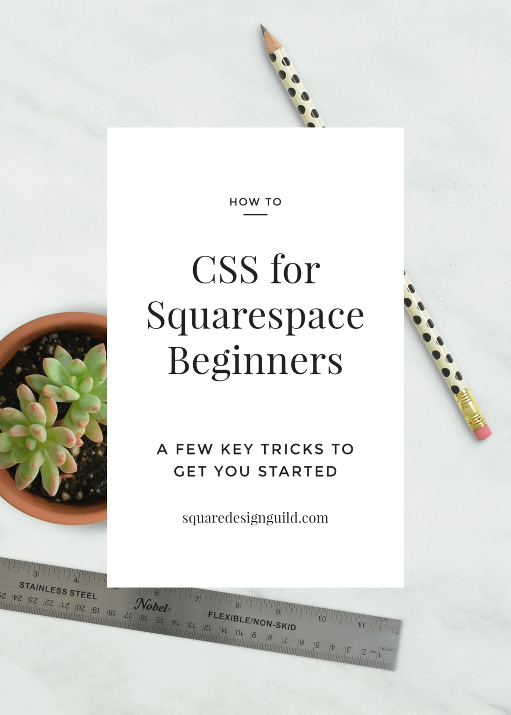 CSS+for+Squarespace+Beginners+|+A+Few+Tips+and+Tricks+to+Get+You+Started (1).png