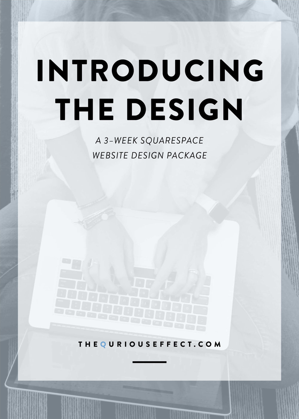 The Design is a three-week client focused, goal-driven Squarespace website design package for heart centered entrepreneurs. Offered by The Qurious Effect, a Squarespace webdite designer