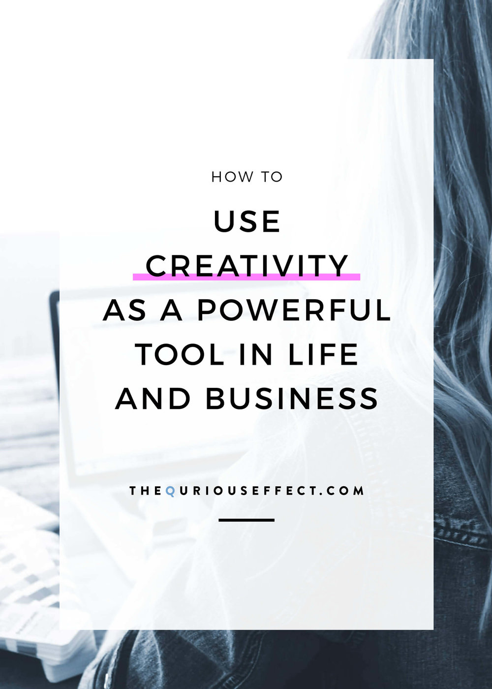 Think you're not creative? Think again! Thoughts on the meaning of creativity with real life ideas on how you can be creative in life and business. By The Qurious Effect | Sqaurespace web designer