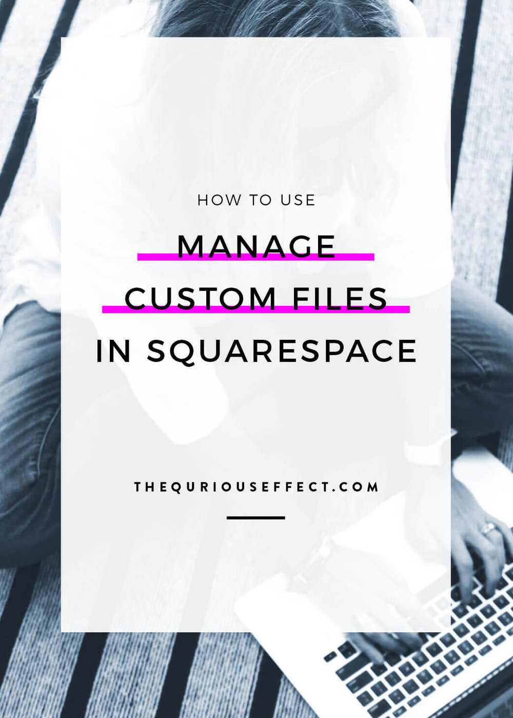 Wondering where the media library is in Squarespace? Looking for how to add images to your site that you want to hide (hello Pinterest!)? Use Manage Custom Files in Squarespace to add images to your website without having to place them into a post or on a page. Click through to read the post for the full how to.