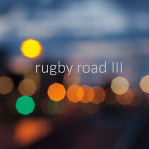 III  (2017) - RUGBY ROAD