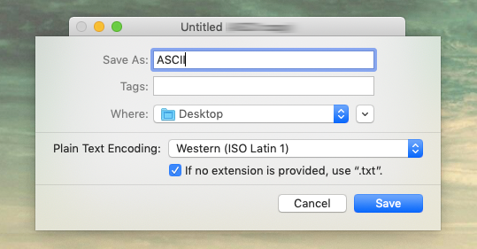 Recreating encoding ambiguity: Create a text file with 'ß' and save it with ISO-1 (Western ISO Latin 1) standard