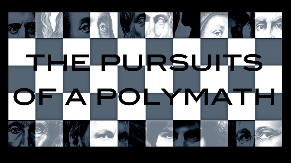 The polymath - (from the Greek) having learned much