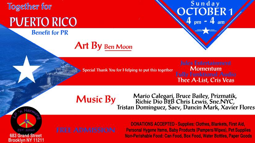 TOGETHER FOR PUERTO RICO @ LP & Harmony - Sunday, Oct. 1  - Join Us This Sunday October 1st as We Dance together for Puerto Rico.Doors Open at 4pm (Free Admission)DONATIONS ACCEPTED SUNDAY OCT 1st- Supplies Only: Clothes, Blankets, First Aid, Personal Hygene Items, Baby Products (Pampers/Wipes), Pet Supplies, Non-Perishable Food: Can Food, Box Food, Water Bottles, Paper Goods