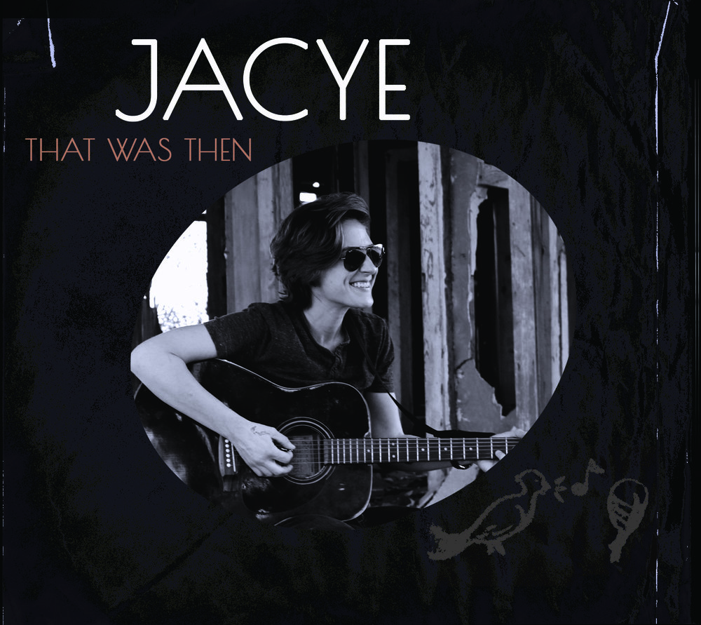 Jacye - That Was Then Cover.jpg