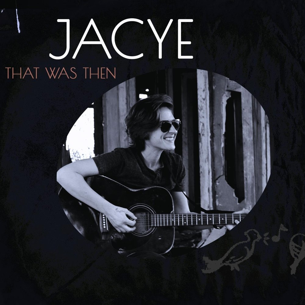 Jacye | That Was Then   Jacye is an young singer with an old soul from Plaquemine, Louisiana. Her expressive voice is all original while influenced by Janis Joplin and Bonnie Raitt. Her soulful debut album consists of 13 original songs and was recorded in Muscle Shoals and Nashville with members of the Muscle Shoals Rhythm Section, The Muscle Shoals Horns, Wet Willie's Jimmy Hall and Delbert McClinton's former band Dick50 of Rob McNelley (Bob Seger's Silver Bullet Band), Kevin McKendree (Brian Setzer) and Lynn Williams (Wallflowers).