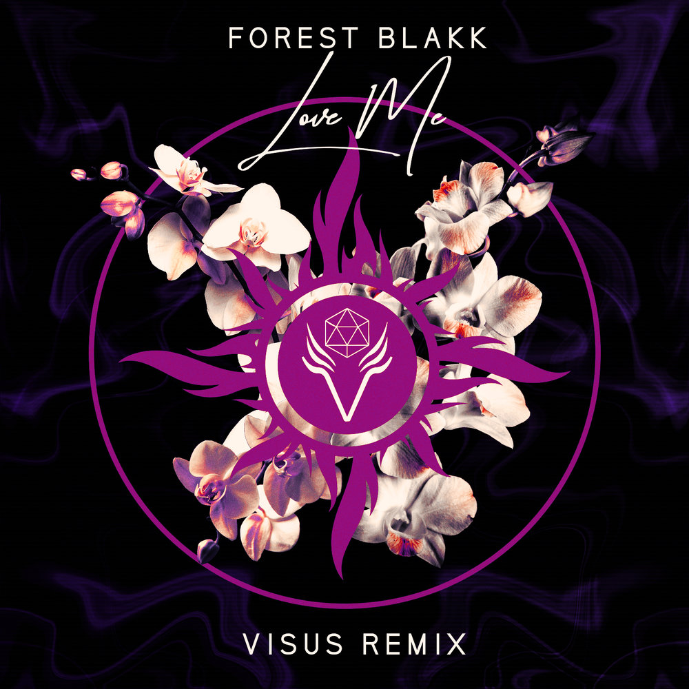 Forest Blakk // Love Me (VISUS Remix)
