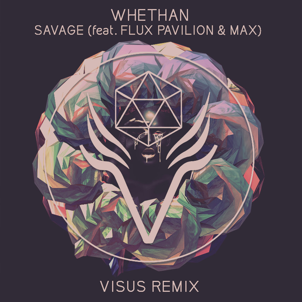 Whethan // Savage (VISUS Remix)