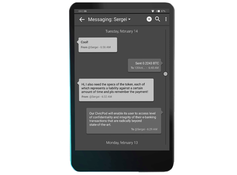 1. Messaging and Text Editing - Ultra-secure synchronous and asynchronous rich-text messaging and editing among CivicPods. Embeds features of Notes, Journal, Password Manager, One-Time Password Generator, Discussion Group and Blog.