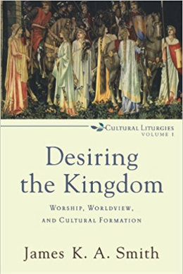 DESIRING THE KINGDOM by James KA Smith.png