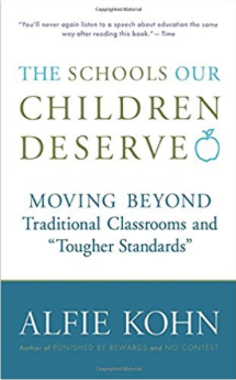 THE SCHOOLS OUR CHILDREN DESERVE by Alfie Kohn.png