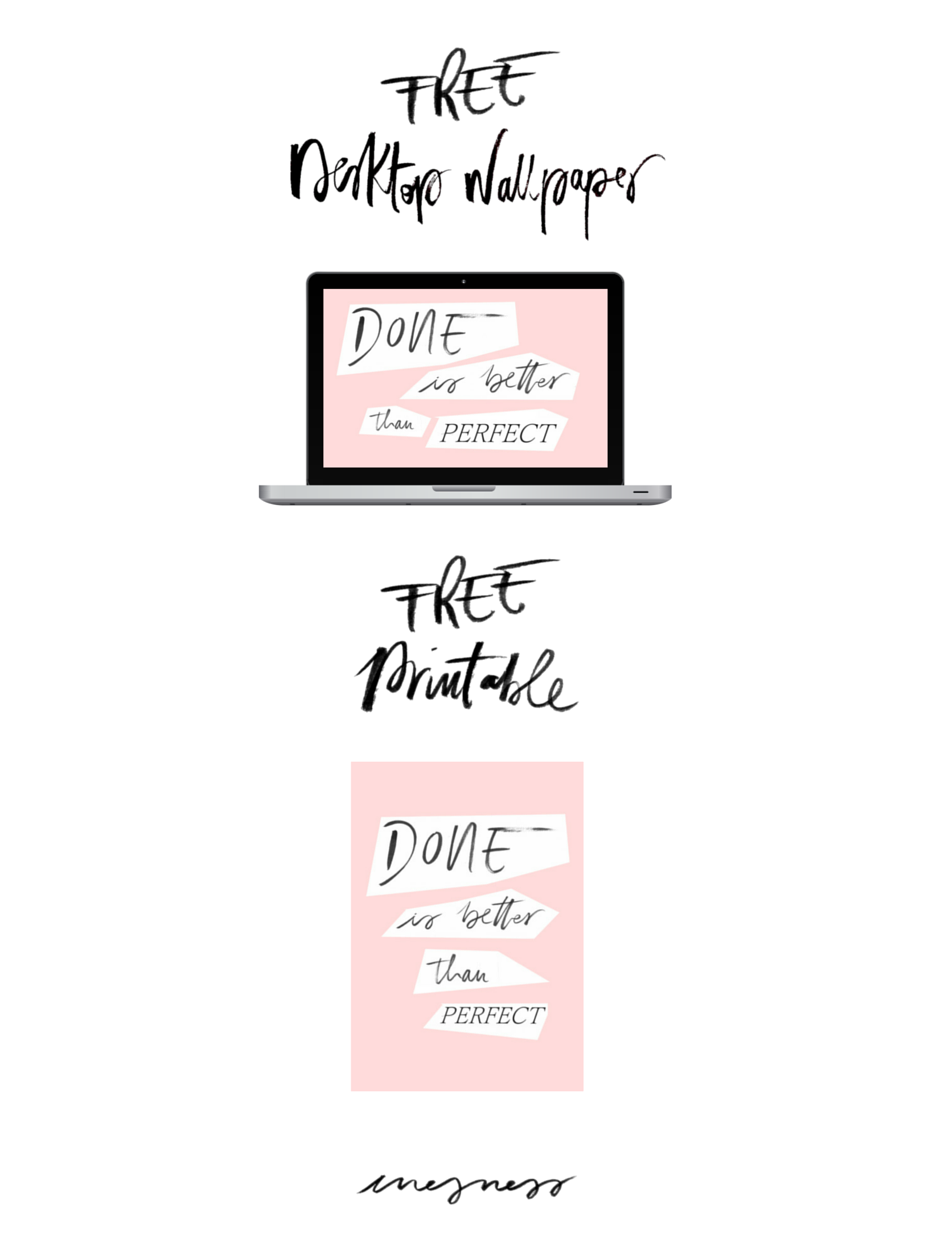 Done Is Better Than Perfect DESKTOP WALLPAPER and PRINTABLE | Inesness