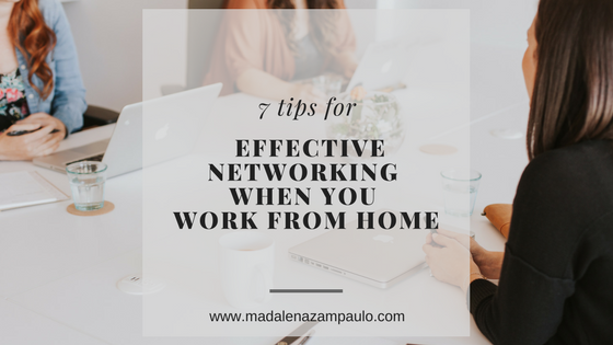 7 Tips for Effective Networking When You Work From Home.png