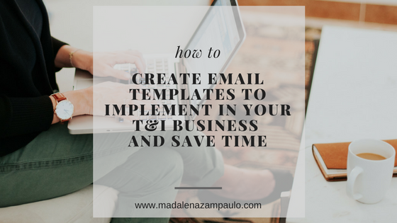How To Create Email Templates To Implement In Your Ti Business And