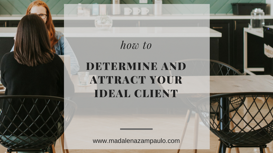 How to Determine and Attract Your Ideal Client.png