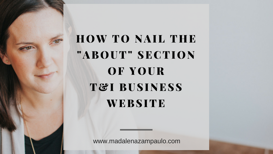 How to Nail the About Section of Your T&I Business Website.png