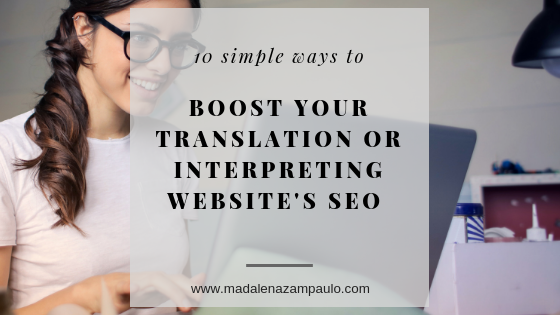10 Simple Ways to Boost Your Translation or Interpreting Website's SEO.png